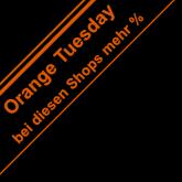 Orange Tuesday - jetzt mehr Cashback bei diesen Shops!