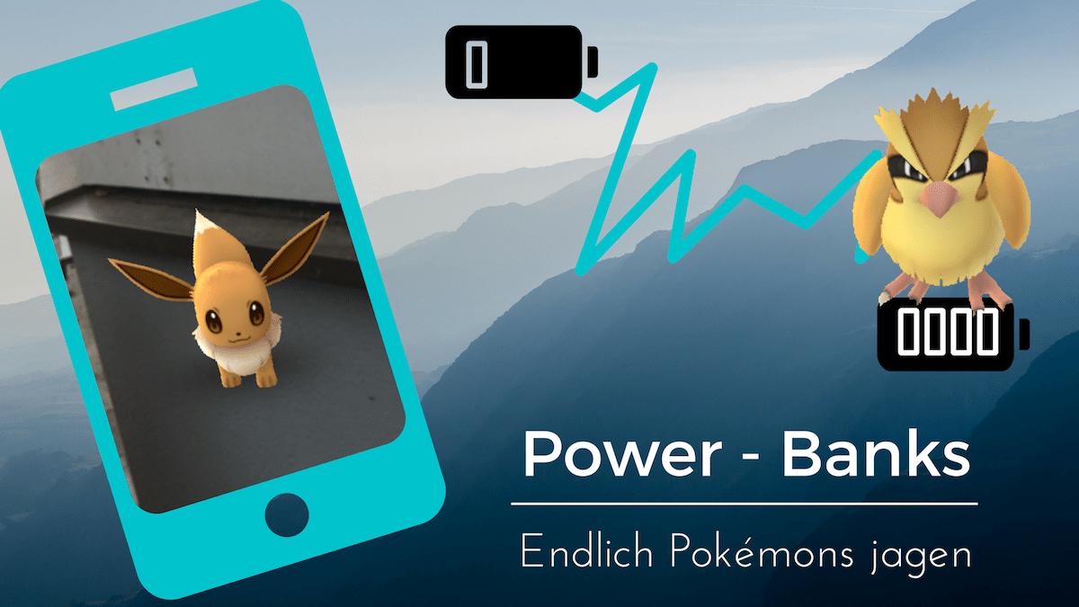 Pokemon Go Cashback - Powerbanks zum Zocken
