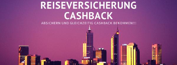 Reiseversicherung Cashback